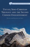 Theosis, Sino-Christian Theology and the Second Chinese Enlightenment (eBook, PDF)