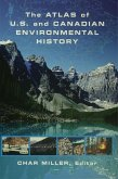 The Atlas of U.S. and Canadian Environmental History (eBook, PDF)