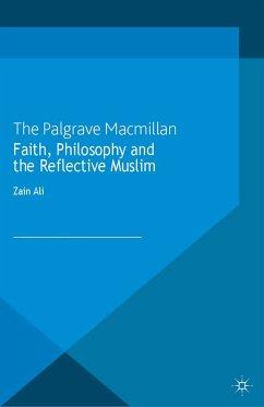 Faith, Philosophy and the Reflective Muslim (eBook, PDF)