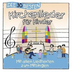 Die 30 besten Kirchenlieder für Kinder, 1 Audio-CD - Sommerland, Simone; Glück, Karsten; Kita-Frösche