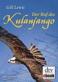 Der Ruf des Kulanjango (eBook, ePUB)