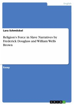 Religion's Force in Slave Narratives by Frederick Douglass and William Wells Brown (eBook, PDF)