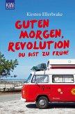 Guten Morgen, Revolution - du bist zu früh! (eBook, ePUB)