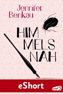 Himmelsnah (eBook, ePUB) - Benkau, Jennifer
