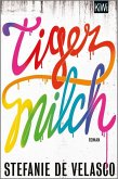 Tigermilch (eBook, ePUB)