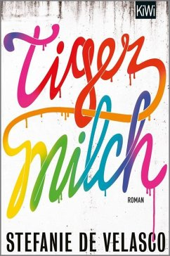 Tigermilch (eBook, ePUB) - de Velasco, Stefanie
