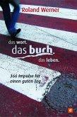 Das Wort. Das Buch. Das Leben. (eBook, ePUB)