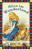 Lewis Carroll, Alice im Wunderland (Vollständige Ausgabe) (eBook, ePUB)