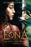 Das letzte Drachenauge / EONA Bd.2 (eBook, ePUB)