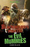 Blackbeard's Pirates vs The Evil Mummies (eBook, ePUB)