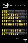 Der Hauptstadtflughafen (eBook, PDF)