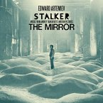 Stalker/The Mirror: Music From The