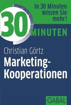 30 Minuten Marketing-Kooperationen (eBook, ePUB) - Görtz, Christian