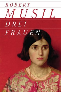 Drei Frauen (eBook, ePUB) - Musil, Robert