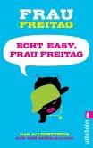Echt easy, Frau Freitag! (eBook, ePUB)
