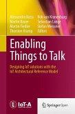 Enabling Things to Talk