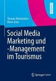 Social Media Marketing und -Management im Tourismus