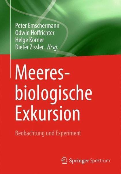 Meeresbiologische exkursion fachbuch for Emschermann