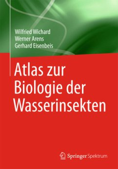 Atlas zur Biologie der Wasserinsekten - Wichard, Wilfried; Arens, Werner; Eisenbeis, Gerhard