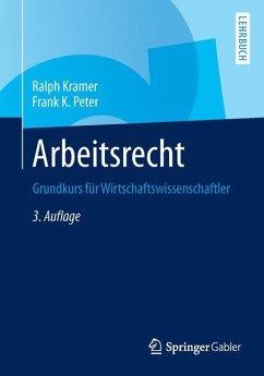 Arbeitsrecht - Kramer, Ralph; Peter, Frank K.