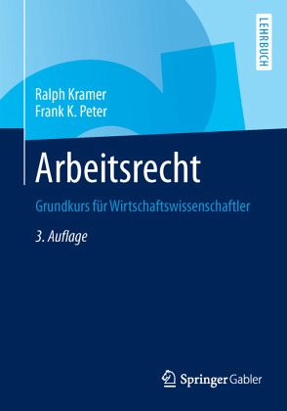 Arbeitsrecht Von Ralph Kramer Frank K Peter Fachbuch Bücherde