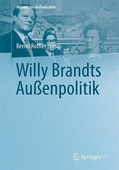 Willy Brandts Außenpolitik