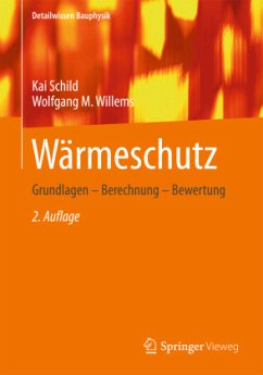Wärmeschutz - Schild, Kai; Willems, Wolfgang M.