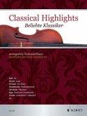 Classical Highlights. Beliebte Klassiker, bearbeitet für Viola und Klavier