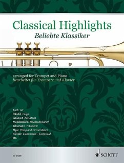 Classical Highlights. Beliebte Klassiker, bearbeitet für Trompete und Klavier