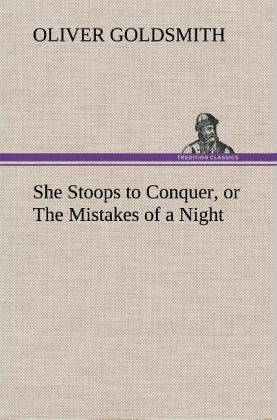 She Stoops to Conquer Summary