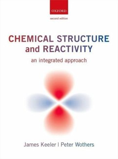 Chemical Structure and Reactivity - Keeler, James (Department of Chemistry and Selwyn College, Universit; Wothers, Peter (Department of Chemistry and St Catharine's College,