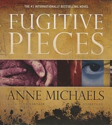an analysis of fugitive pieces by ann michaels Anne michaels, author of five acclaimed poetry collections and the novel fugitive  pieces, was named wednesday as george elliott clarke's.