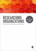 Researching Organizations: The Practice of Organizational Fieldwork