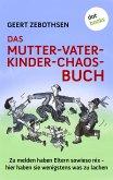 Das Mutter-Vater-Kinder-Chaos-Buch (eBook, ePUB)