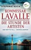 Die Stunde der Artisten / Kommissar Lavalle Bd.3 (eBook, ePUB)
