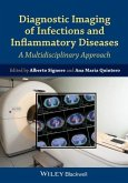 Diagnostic Imaging of Infections and Inflammatory Diseases: A Multidiscplinary Approach