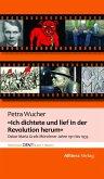 """""""Ich dichtete und lief in der Revolution herum"""" (eBook, ePUB)"""