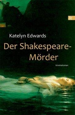 Der Shakespeare-Mörder (eBook, ePUB) - Edwards, Katelyn