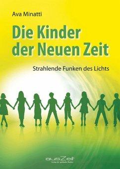 Die Kinder der Neuen Zeit (eBook, ePUB) - Minatti, Ava