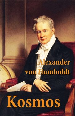 Kosmos (eBook, ePUB) - von Humboldt, Alexander