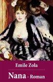 Emile Zola: Nana - Roman (eBook, ePUB)
