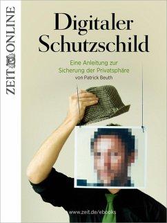 Digitaler Schutzschild (eBook, ePUB) - Online, Zeit