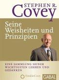 Stephen R. Covey - Seine Weisheiten und Prinzipien (eBook, PDF)