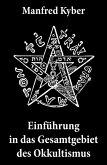 Einführung in das Gesamtgebiet des Okkultismus (eBook, ePUB)