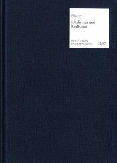 Die Vermittlung von Idealismus und Realismus in der Klassischen Deutschen Philosophie (eBook, PDF) - Pluder, Valentin