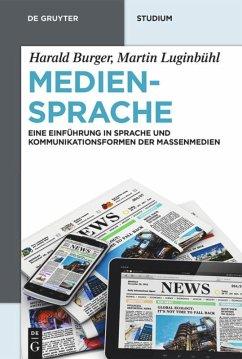 Mediensprache - Burger, Harald; Luginbühl, Martin