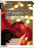 Mein weihnachtliches Klavieralbum, für Solo-Klavier + für Klavier und Gesang