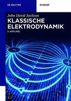 Klassische Elektrodynamik - Jackson, John D.