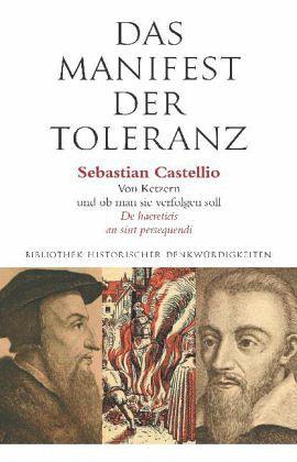 Das Manifest der Toleranz - Castellio, Sebastian; Zweig, Stefan; Guggisberg, Hans R.