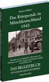 Das Kriegsende in Mitteldeutschland 1945